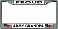 Proud Army Grandpa Chrome License Plate Frame