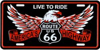 Route 66 Live To Ride Eagle Metal License Plate