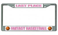 Fantasy Basketball Last Place Chrome License Plate Frame
