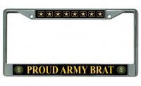 Proud Army Brat Chrome License Plate Frame