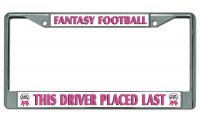 Driver Placed Last Fantasy Football Chrome License Plate Frame