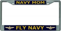 Navy Mom Fly Navy Chrome License Plate Frame