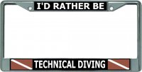 I'D Rather Be Technical Diving Chrome License Plate Frame