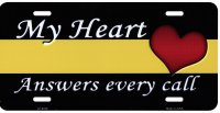 My Heart Answers Every Call Yellow Line Metal License Plate