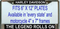 """Harley Davidson the Legend Rolls On"" License Plate Frame"