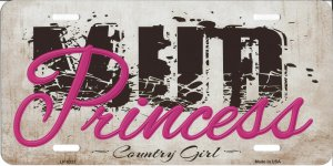 Mud Princess Country Girl Metal License Plate