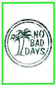 No Bad Days Photo Parking Sign