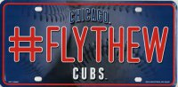 Chicago Cubs #FlyTheW Metal License Plate