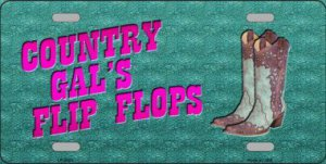 Country Gal's FLIP FLOPS Metal License Plate