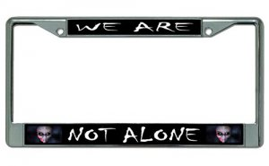 We Are Not Alone Alien Chrome License Plate Frame