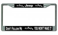 Jeep Don't Follow Me Chrome License Plate Frame