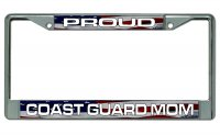 Proud Coast Guard Mom Chrome License Plate Frame