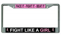 Fight Like A Girl Chrome License Plate Frame
