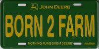 John Deere Born To Farm Metal License Plate
