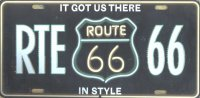 Route 66 Got Us There In Style Metal License Plate