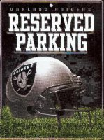 Oakland Raiders Metal Reserved Parking Sign