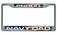 Proud Navy Dad Chrome License Plate Frame