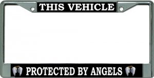 This Vehicle Protected by Angels Chrome License Plate Frame