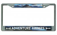 Adventure Awaits Chrome License Plate Frame