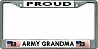 Proud Army Grandma Chrome License Plate Frame
